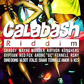 Calabash Riddim by Various Artists