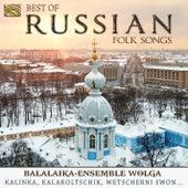 Best of Russian Folk Songs: Balalaika-Ensemble Wolga by Balalaika Ensemble Wolga