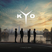 L'équilibre by Kyo