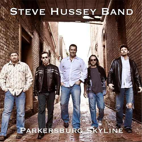 Parkersburg Skyline (Remastered) by The Steve Hussey Band