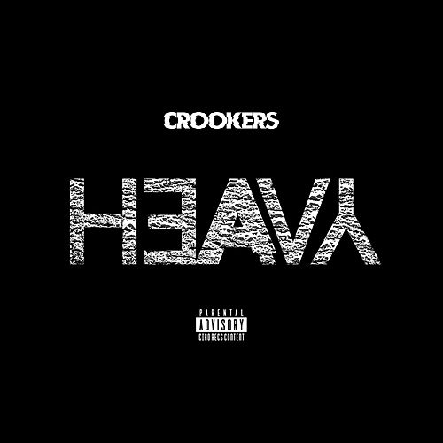 Heavy by Crookers