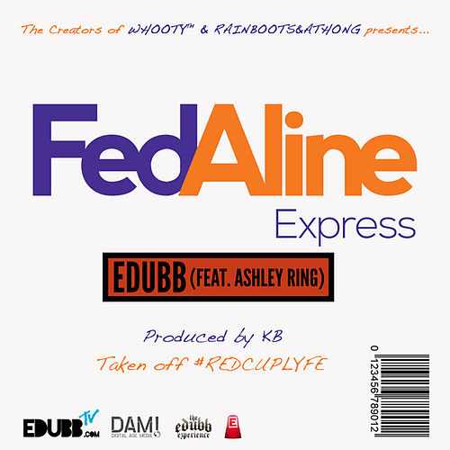 Fedaline by E-Dubb