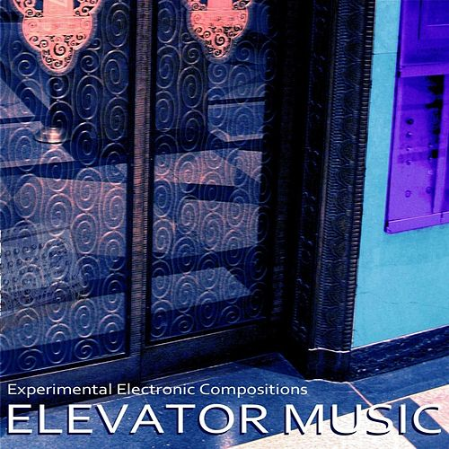 Elevator Music by Ray Wilson