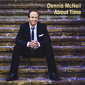 About Time by Dennis McNeil