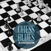 The Classic Blues Collection: Chess Blues von Various Artists