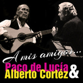 A Mis Amigos - Single by Alberto Cortez