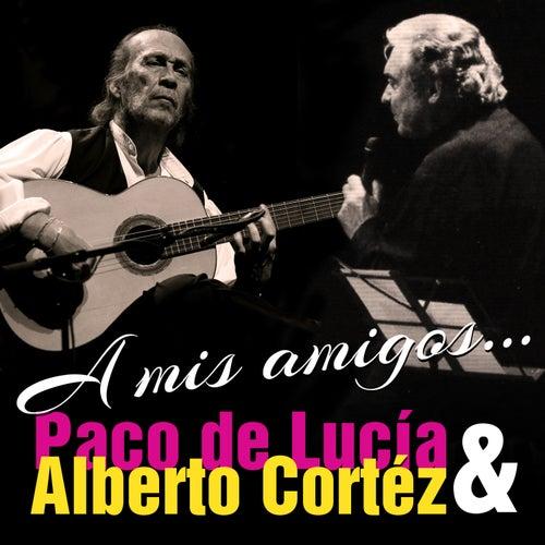 A Mis Amigos - Single by Alberto Cortez