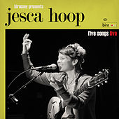 Birncore Presents: Jesca Hoop - Five Songs Live by Jesca Hoop