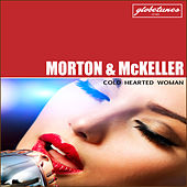 Cold Hearted Woman by Morton