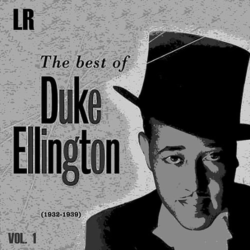 The Best of Duke Ellington 1932-1939, Vol. 1 by Duke Ellington