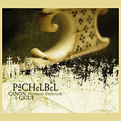 Pachelbel: Canon & Gigue by Various Artists