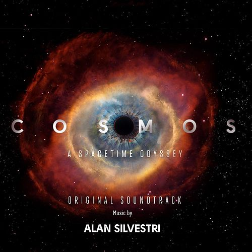 Cosmos: A SpaceTime Odyssey (Music from the Original TV Series) Vol. 2 by Alan Silvestri