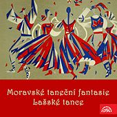 Slavický: Moravian Dance Fantasias - Janáček: The Lachian Dances by Various Artists