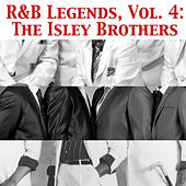 R&B Legends, Vol. 4: The Isley Brothers von The Isley Brothers