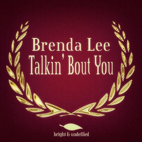 Talkin' Bout You by Brenda Lee
