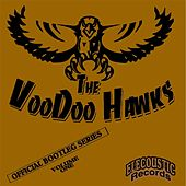 Official Bootleg Series, Vol. 1 - E.P. by The VooDoo Hawks