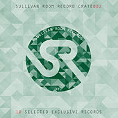 Sullivan Room Record Crate 002 by Various Artists