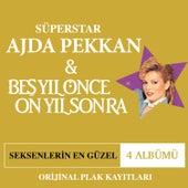 Ajda Pekkan & Beş Yıl Önce On Yıl Box Set (Seksenlerin En Güzel 4 Albümü) by Various Artists