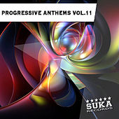 Progressive Anthems, Vol. 11 by Various Artists