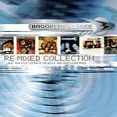 The Re-Mixed Collection by Brooklyn Bounce