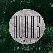 Crossfire by The Hours
