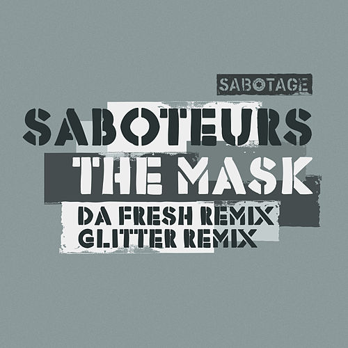 The Mask by the Saboteurs