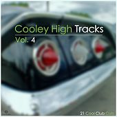 Cooley High Tracks, Vol. 4 (21 Cool Club Cuts) von Various Artists