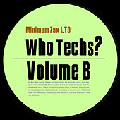 Who Techs?, Vol. B by Various Artists