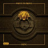 Points to Prove by J King y Maximan