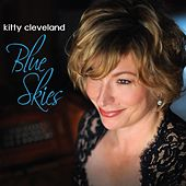 Blue Skies by Kitty Cleveland