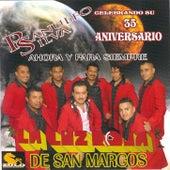 Celebrando Su 35 Aniversario by La Luz Roja De San Marcos