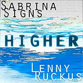 Higher (Extended Version) by Sabrina Signs
