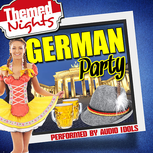 Themed Nights: German Party by Audio Idols
