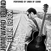 Homeward Bound: Folk Rock by Union Of Sound