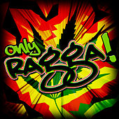 Only Ragga! by Various Artists