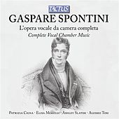 Spontini: L'Opera vocale da camera completa by Various Artists
