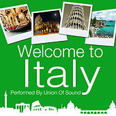 Welcome to Italy by Union Of Sound