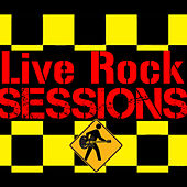 Live Rock Sessions by Various Artists