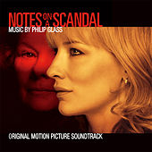Notes on a Scandal (Original Motion Picture Soundtrack) von Philip Glass