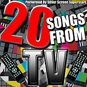20 Songs from Tv by Silver Screen Superstars