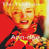 The Fabrique by Ann Dee