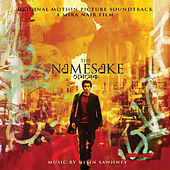 The Namesake (Original Motion Picture Soundtrack) by Nitin Sawhney