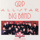 GRP All-Star Big Band by GRP All-Star Big Band