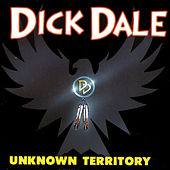 Unknown Territory by Dick Dale