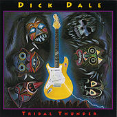 Tribal Thunder by Dick Dale