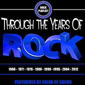 Through the Years of Rock by Union Of Sound