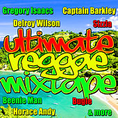 Ultimate Reggae Mixtape by Various Artists