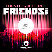 Turning Wheel Rec Friends, Vol. 5 by Various Artists