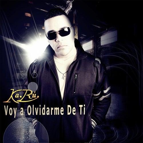 Voy a Olvidarme de Ti by Ka Ru