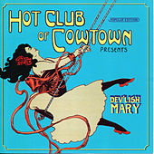 Dev'lish Mary by Hot Club of Cowtown
